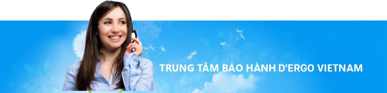 Trung tâm bảo hành D'ERGO Việt Nam